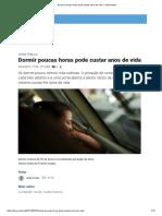 Print Dormir Poucas Horas Pode Custar Anos de Vida – Observador