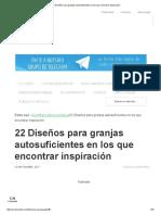 22 Diseños Para Granjas Autosuficientes en Los Que Encontrar Inspiración