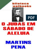 MARTINS PENA, Judas em sábado de Aleluia