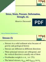 Stress, Strain, Pressure, Deformation, Strength, Etc.