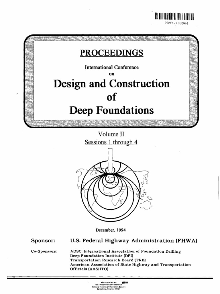 Proceedings on Design and Construction of Deep Foundation