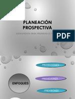 Planeacion Prospectiva 100415100141 Phpapp02