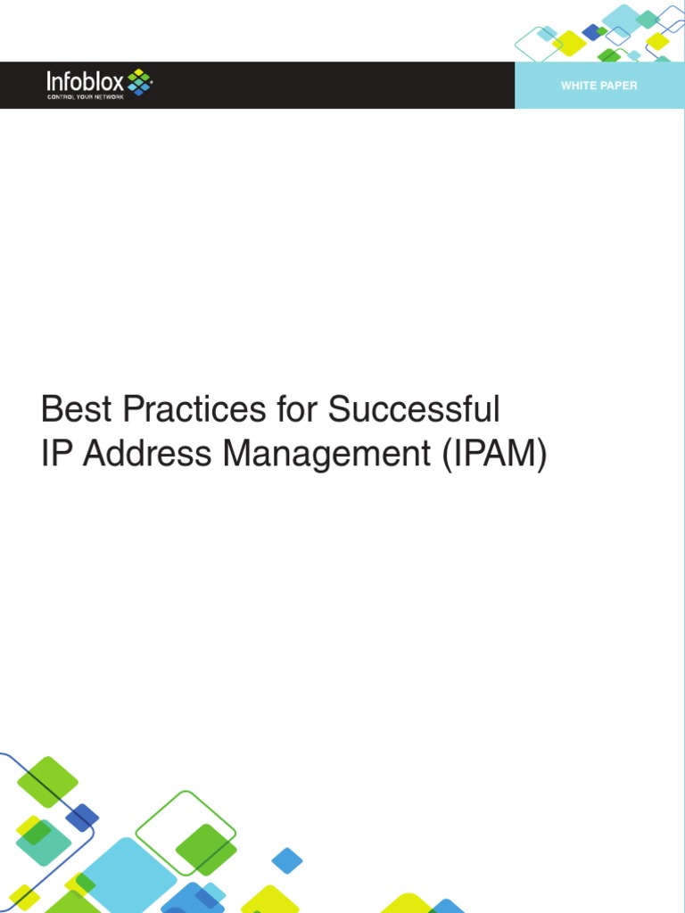 Infoblox White Paper Best Practices for Sucessful Ip Address