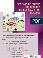 1. Sistemas de Costos Por Órdenes Especifícas y Por Procesos