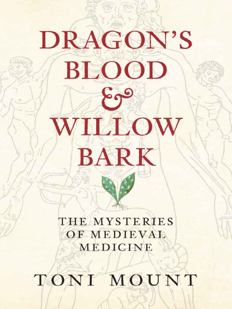 Dragons blood willow bark black death public health fandeluxe Choice Image