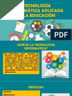 Tecnologia Informatica en La Educacion