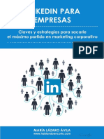 LinkedIn Para Empresas. Claves y Estrategias Para Sacarle El Máximo Partido en Marketing Corporativo