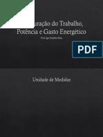Mensuração do Trabalho, Potência e Gasto Energético.pptx
