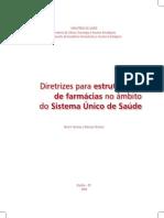 40 - BRASIL_ MINISTÉRIO DA SAÚDE 2009 Diretrizes para Estruturacao Farmacias no Ambito do SUS.pdf