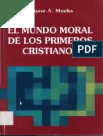 El mundo moral de los primeros cristianos- Wayne Meeks.pdf