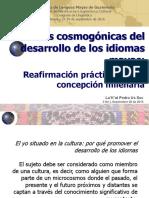 Desarrollo de Los Idiomas Mayas y Cosmogonía