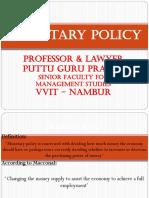Monetary Policy Gp1  by Professor & Lawyer Puttu Guru Prasad