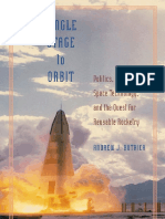 Andrew J. Butrica-Single Stage to Orbit_ Politics, Space Technology, And the Quest for Reusable Rocketry (New Series in NASA History)