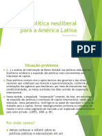 A Política Neoliberal Para a América Latina
