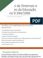 A Lei de Diretrizes e Bases Da Educação No 9394