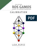 Hieros Gamos Calibration