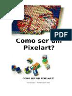Como Ser Um Pixelart