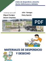 Materiales de Desperdicio y Desecho