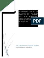 Informe - - [Modelado Cfd de Un Reactor de Película Fija Con Acoplamiento Hidrodinámico y Biocinética]