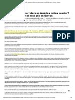 El Kilómetro de Carretera en América Latina Cuesta 7 Veces Más Que en Europa - Infobae