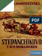 Dostoievski, Fiódor - Stepanchikovo y Sus Moradores