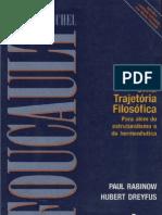 DREYFUS; RABINOW. Michel Foucault, uma trajetória filosófica para além do estruturalismo e da hermenêutica