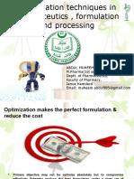 OPTIMIZATION IN PHARMACEUTICS,FORMULATION & PROCESSING_ORIGINAL.ppt