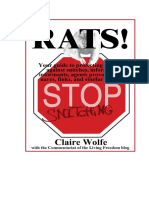 Rats! Your Guide to Protecting Yourself Against Snitches, Informers, Informants, Agents Provocateurs, Narcs, Finks, And Similar Vermin. Claire Wolfe 2012