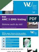 AMC I SMS Voting Ppt