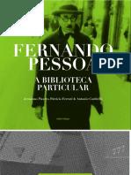 A biblioteca Fernando pessoa.pdf