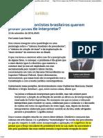 1 - ConJur - Por Que Commonlistas Brasileiros Querem Proibir Juízes de Interpretar