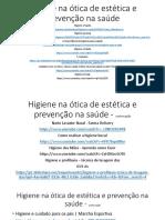 Higiene Na Ótica de Estética e Prevenção Na Saúde