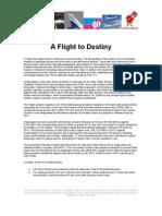 A Flight to Destiny
