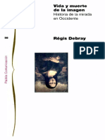 Debray-Regais_Vida y Muerte de La Imagen_ Historia de La Mirada en Occidente-Paidós (1994)