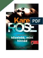 Karen Rose Közelebb Mint Hinnéd
