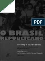 Jorge Ferreira & Lucilia de Almeida Neves Delgado (Orgs) - O Brasil Republicano - Livro 4