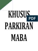 Khusus Parkiran Maba