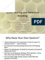 Queen Rearing and HoneyBee Breeding