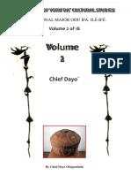 The Original Major Odu Ifa. Ile 2 Adedayo Ologundudu