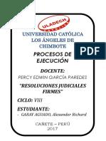Trabajo de Resoluciones Judiciales Firmes - Proceso de Ejecución.