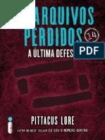 Os Arquivos Perdidos - A Ultima - Pittacus Lore