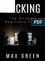 Hacking_ the Ultimate Beginners - Max Green