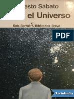 Sábato, Ernesto - Uno y el universo.pdf