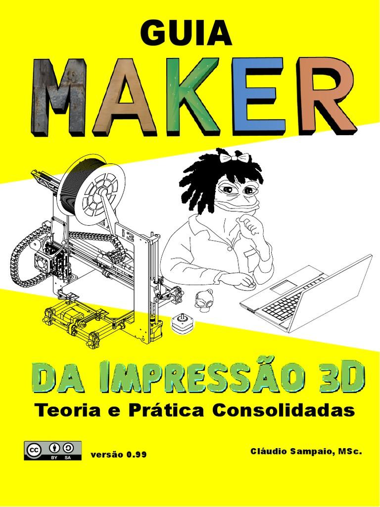 Guia maker de impressao 3d fandeluxe Choice Image