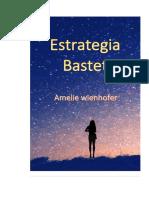 Estrategia Bastet Primera Verción.