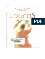 Paulo Amarante - Loucos Pela Vida