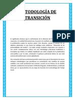 Metodología de la Transición