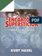 El Encanto de La Superstición - Kurt Hasel