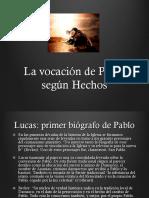 Vocacion Paulina Según Hechos