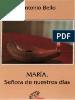 Bello Antonio - Maria Señora de Nuestros Dias